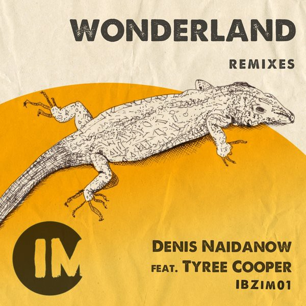 Denis Naidanow – Wonderland feat. Tyree Cooper
