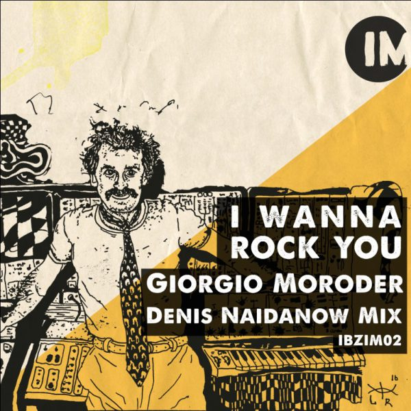 Giorgio Moroder – I wanna rock you (Denis Naidanow Mix)